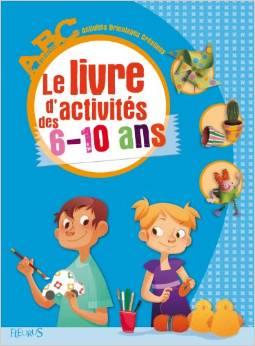 le-livre-dactivites-des-6-10-ans