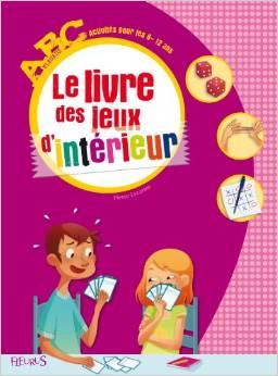 le-livre-des-jeux-dinterieur-pour-les-6-12